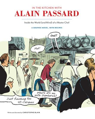 In the Kitchen With Alain Passard By Blain, Christophe